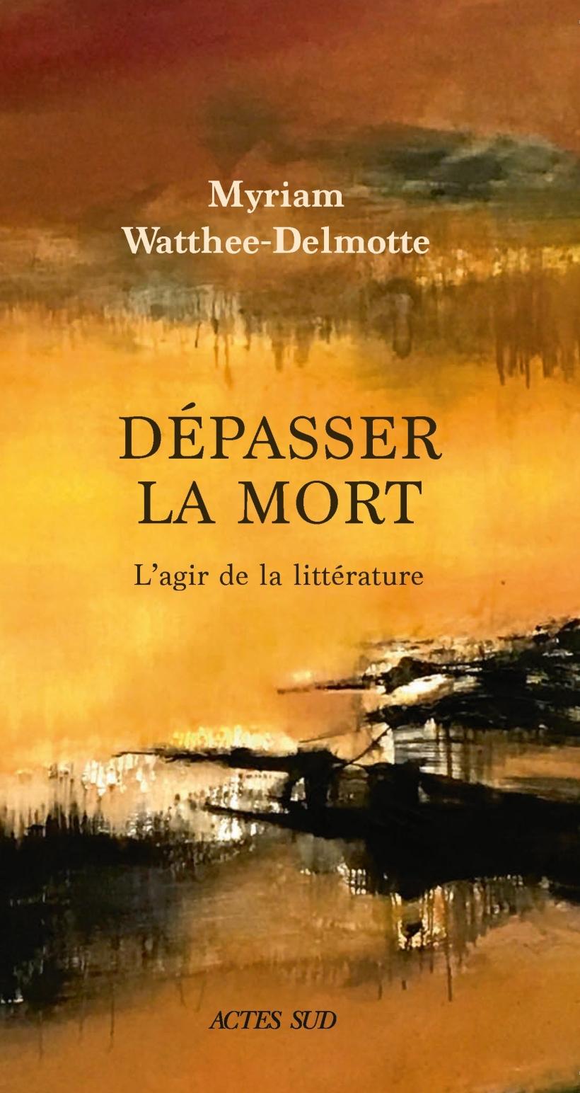 depasser_la_mort_Actes Sud